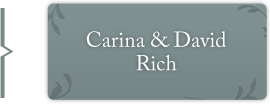 Carina & David Rich