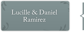 Lucille and Daniel Ramirez