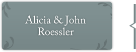 Alicia and John Roessler
