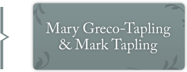 Mary Greco-Tapling and Mark Tapling